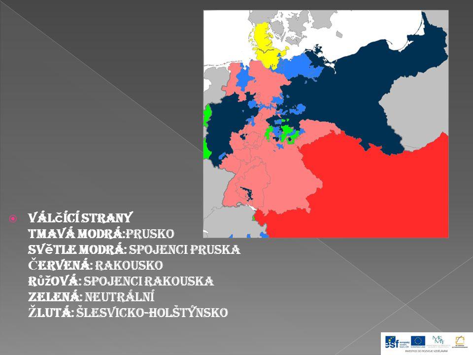  Válčící strany Tmavá modrá:Prusko Světle modrá: Spojenci Pruska Č ervená: Rakousko Růžová: Spojenci Rakouska Zelená: Neutrální Ž lutá: Šlesvicko-Holštýnsko