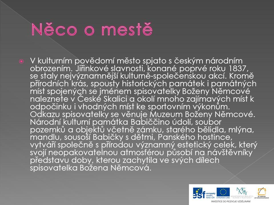  V kulturním povědomí město spjato s českým národním obrozením. Jiřinkové slavnosti, konané poprvé roku 1837, se staly nejvýznamnější kulturně-společ