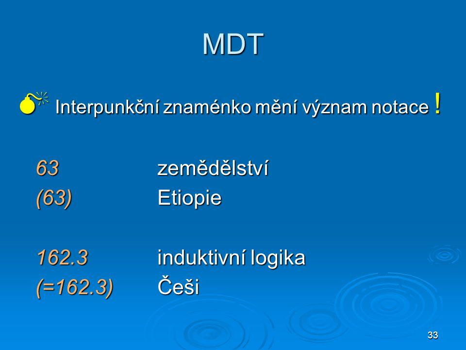 33 MDT  Interpunkční znaménko mění význam notace .