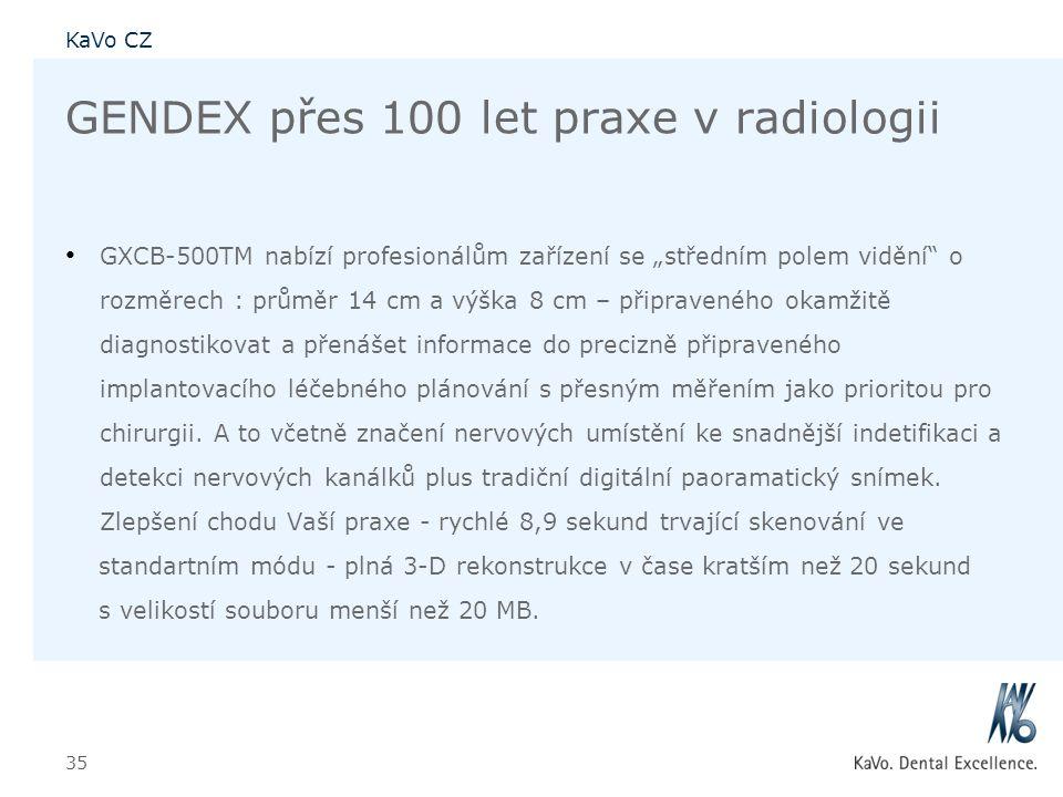 """KaVo CZ 35 GENDEX přes 100 let praxe v radiologii • GXCB-500TM nabízí profesionálům zařízení se """"středním polem vidění"""" o rozměrech : průměr 14 cm a v"""