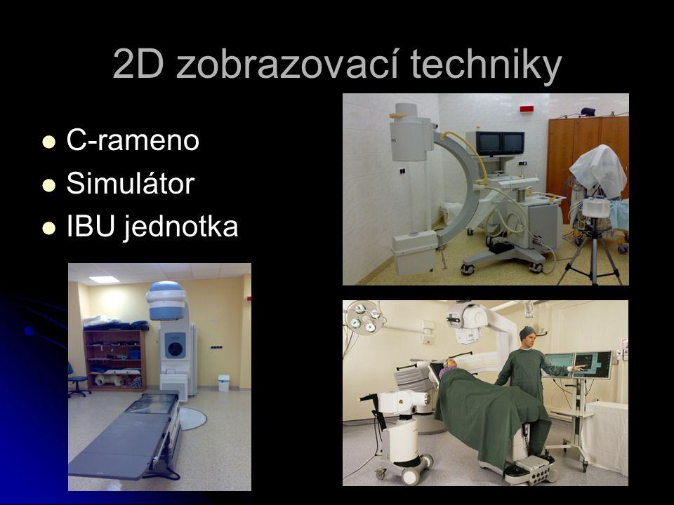 2D zobrazovací techniky   C-rameno   Simulátor   IBU jednotka