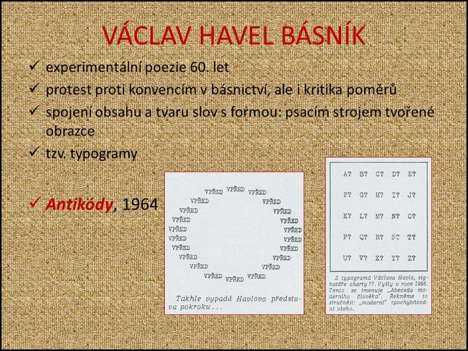 VÁCLAV HAVEL BÁSNÍK eexperimentální poezie 60.