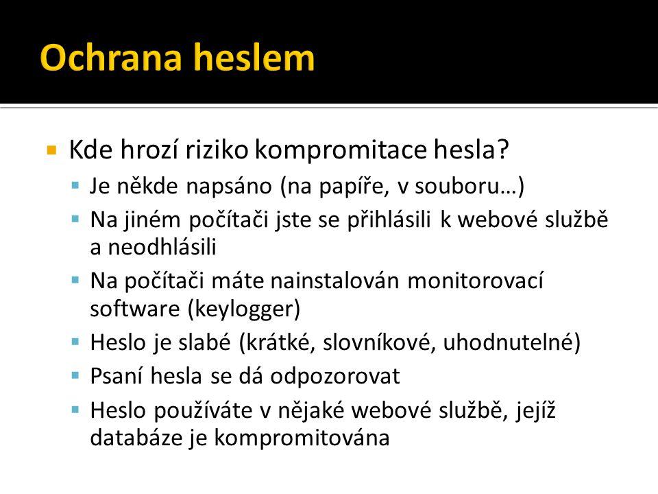  Kde hrozí riziko kompromitace hesla.