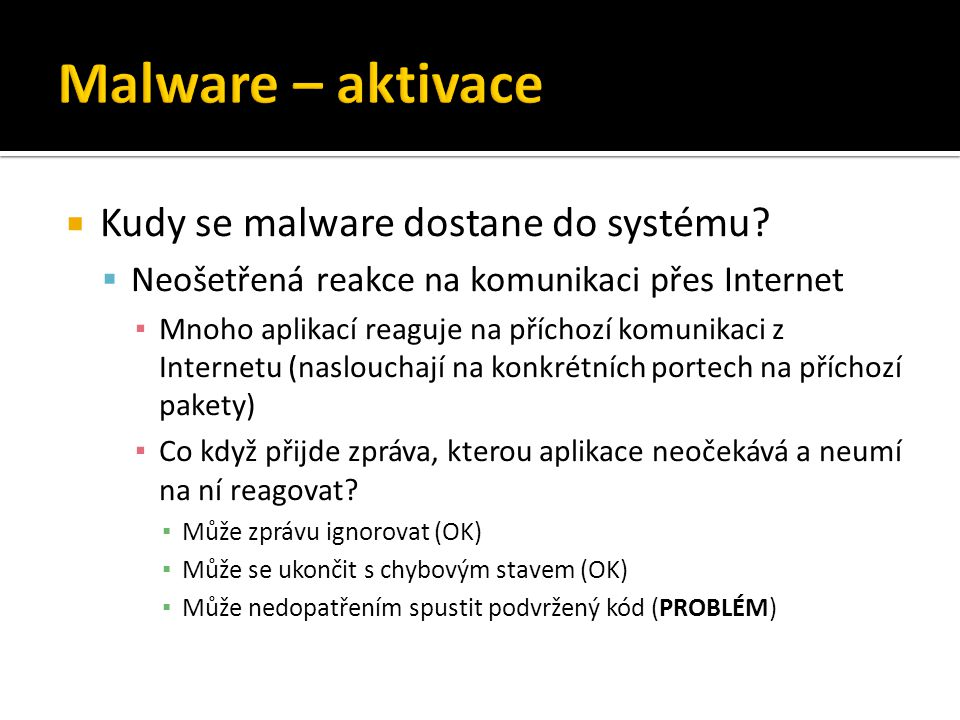  Kudy se malware dostane do systému.
