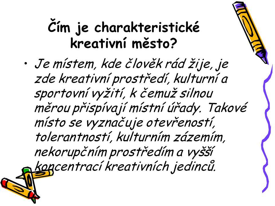 Čím je charakteristické kreativní město.