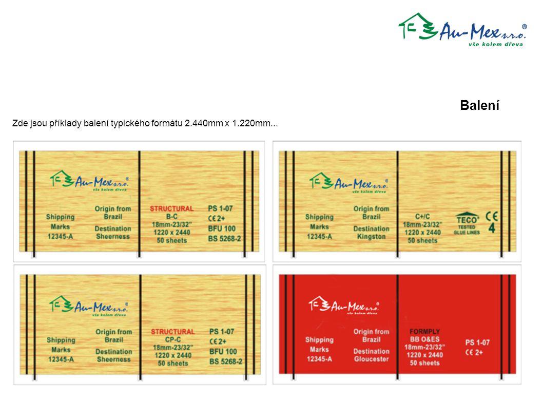 Zde jsou příklady balení typického formátu 2.440mm x 1.220mm... Balení