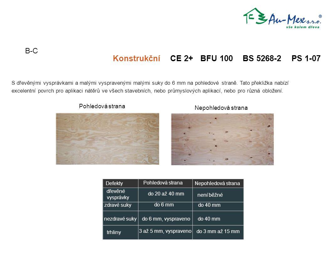 Konstrukční CE 2+ BFU 100 BS 5268-2 PS 1-07 S dřevěnými vysprávkami a malými vyspravenými malými suky do 6 mm na pohledové straně. Tato překližka nabí