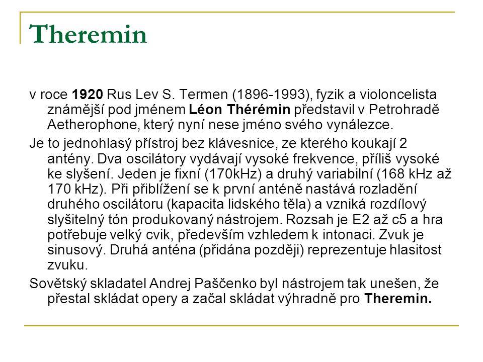 Theremin v roce 1920 Rus Lev S. Termen (1896-1993), fyzik a violoncelista známější pod jménem Léon Thérémin představil v Petrohradě Aetherophone, kter
