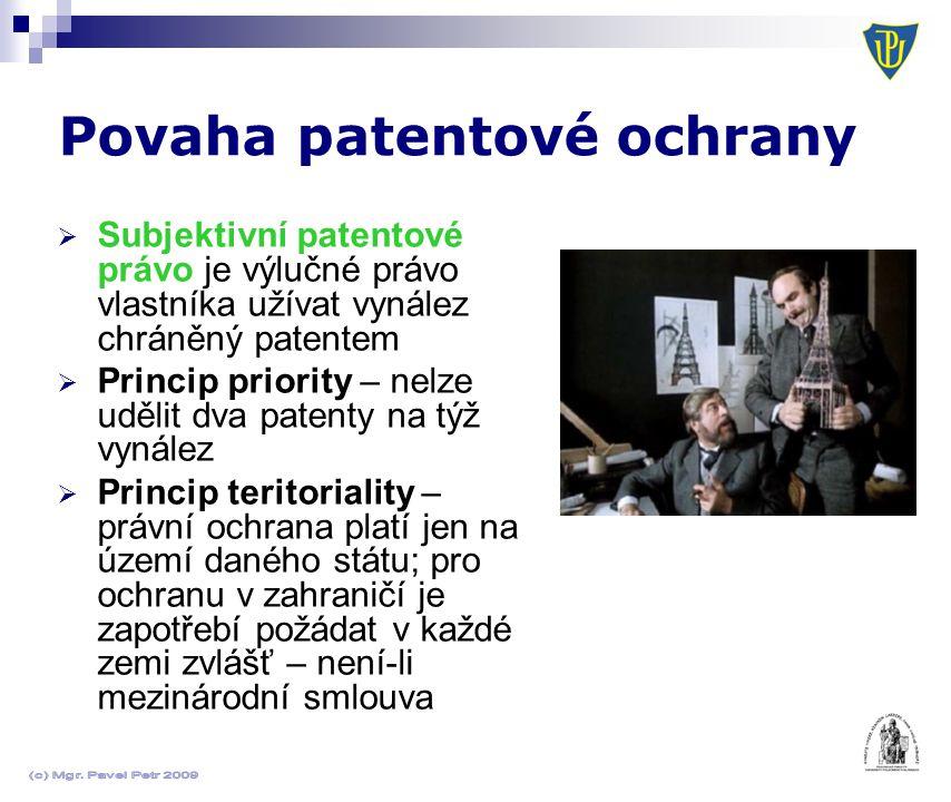 Povaha patentové ochrany  Subjektivní patentové právo je výlučné právo vlastníka užívat vynález chráněný patentem  Princip priority – nelze udělit d