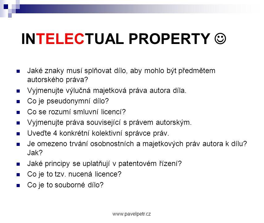 INTELECTUAL PROPERTY   Jaké znaky musí splňovat dílo, aby mohlo být předmětem autorského práva?  Vyjmenujte výlučná majetková práva autora díla. 