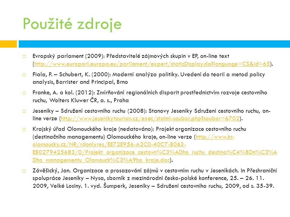 Použité zdroje  Evropský parlament (2009): Představitelé zájmových skupin v EP, on-line text (http://www.europarl.europa.eu/parliament/expert/staticD