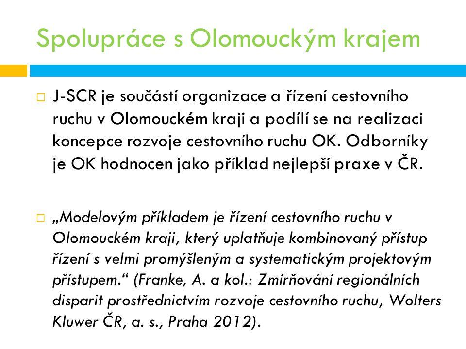 Spolupráce s Olomouckým krajem  J-SCR je součástí organizace a řízení cestovního ruchu v Olomouckém kraji a podílí se na realizaci koncepce rozvoje c