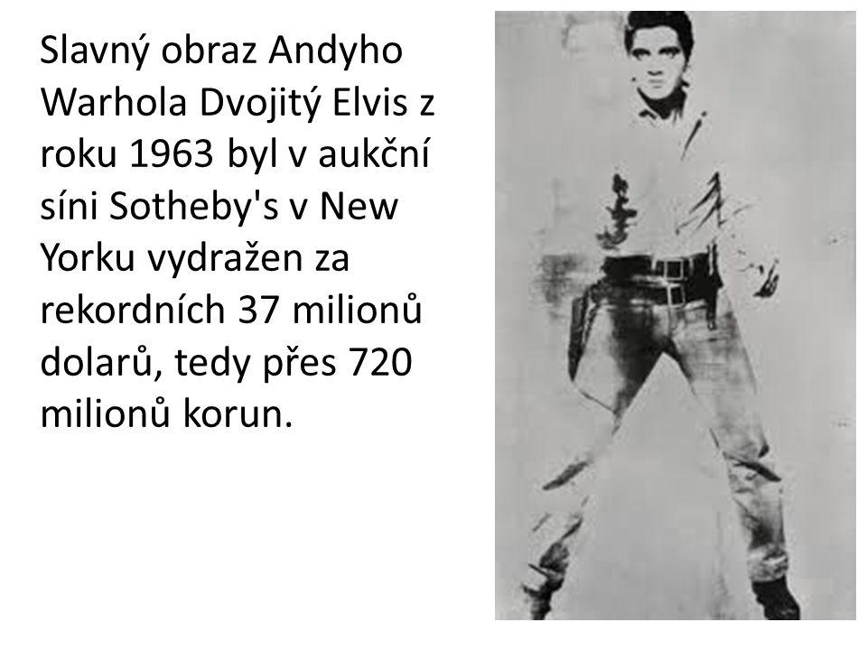 Slavný obraz Andyho Warhola Dvojitý Elvis z roku 1963 byl v aukční síni Sotheby's v New Yorku vydražen za rekordních 37 milionů dolarů, tedy přes 720
