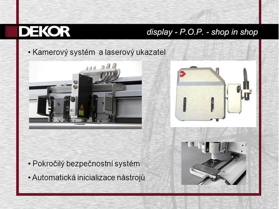 • Kamerový systém a laserový ukazatel • Pokročilý bezpečnostní systém • Automatická inicializace nástrojů