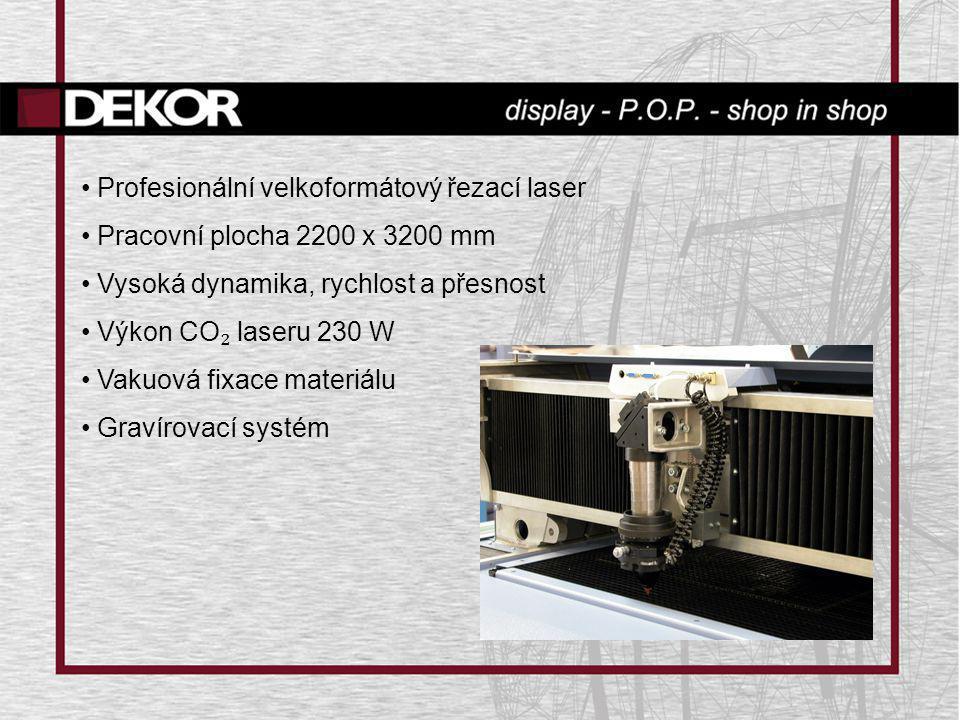 • Profesionální velkoformátový řezací laser • Pracovní plocha 2200 x 3200 mm • Vysoká dynamika, rychlost a přesnost • Výkon CO ₂ laseru 230 W • Vakuov