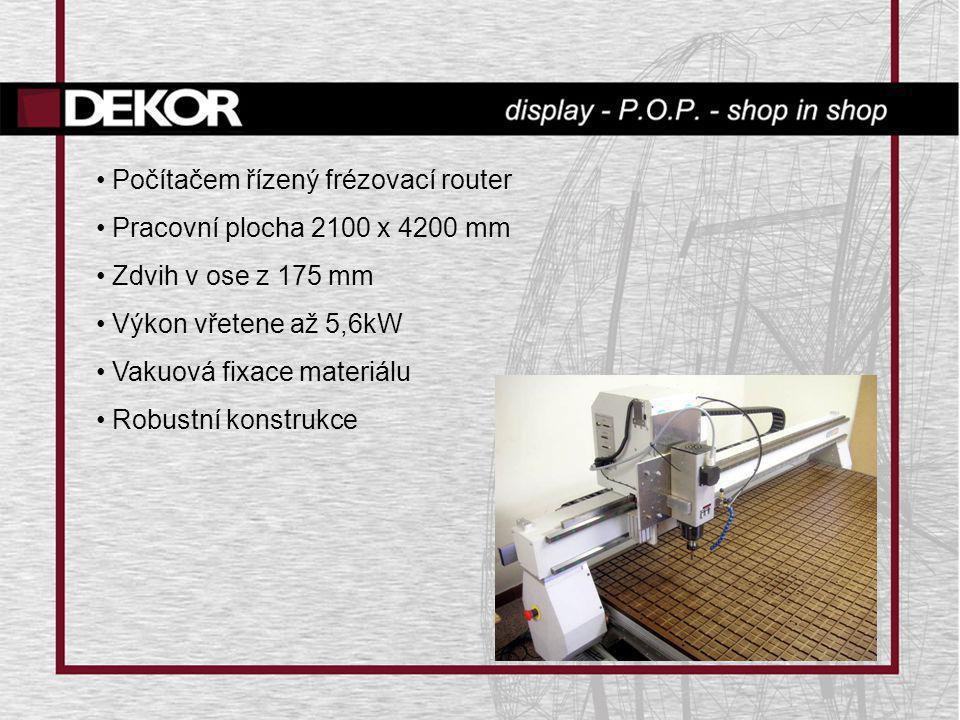 • Počítačem řízený frézovací router • Pracovní plocha 2100 x 4200 mm • Zdvih v ose z 175 mm • Výkon vřetene až 5,6kW • Vakuová fixace materiálu • Robu