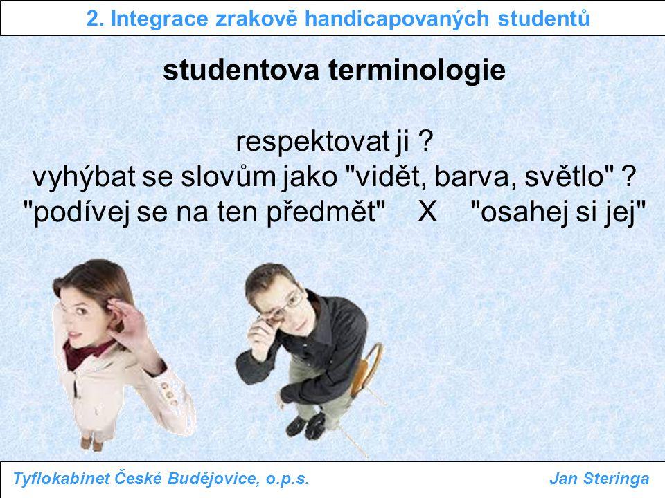 studentova terminologie respektovat ji ? vyhýbat se slovům jako