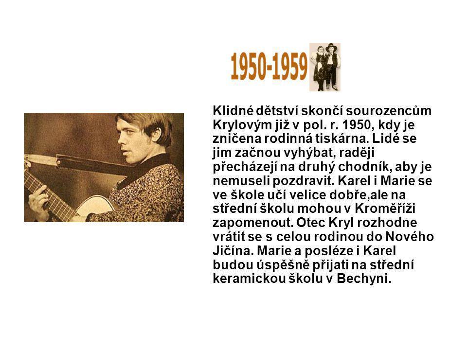 Klidné dětství skončí sourozencům Krylovým již v pol. r. 1950, kdy je zničena rodinná tiskárna. Lidé se jim začnou vyhýbat, raději přecházejí na druhý
