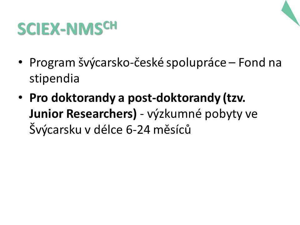 • Program švýcarsko-české spolupráce – Fond na stipendia • Pro doktorandy a post-doktorandy (tzv.