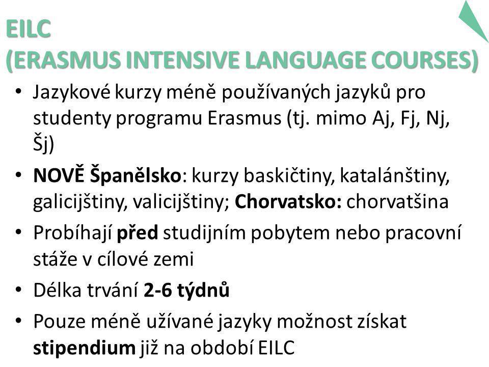 EILC (ERASMUS INTENSIVE LANGUAGE COURSES) • Jazykové kurzy méně používaných jazyků pro studenty programu Erasmus (tj.