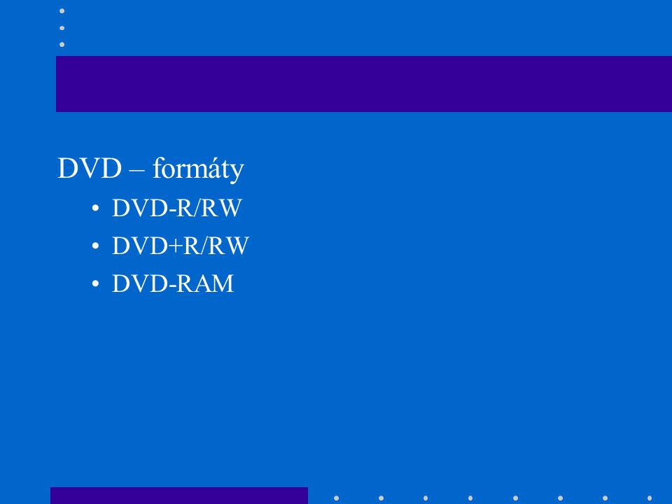 DVD – formáty •DVD-R/RW •DVD+R/RW •DVD-RAM