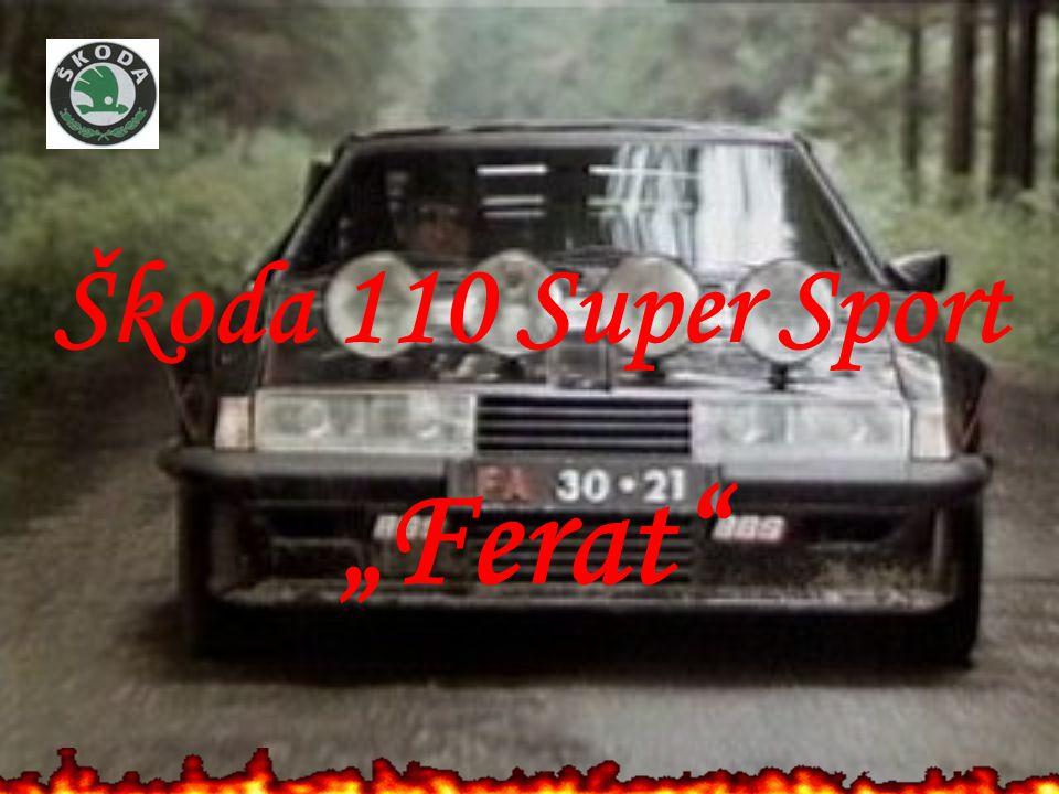 "Škoda 110 Super Sport ""Ferat"""