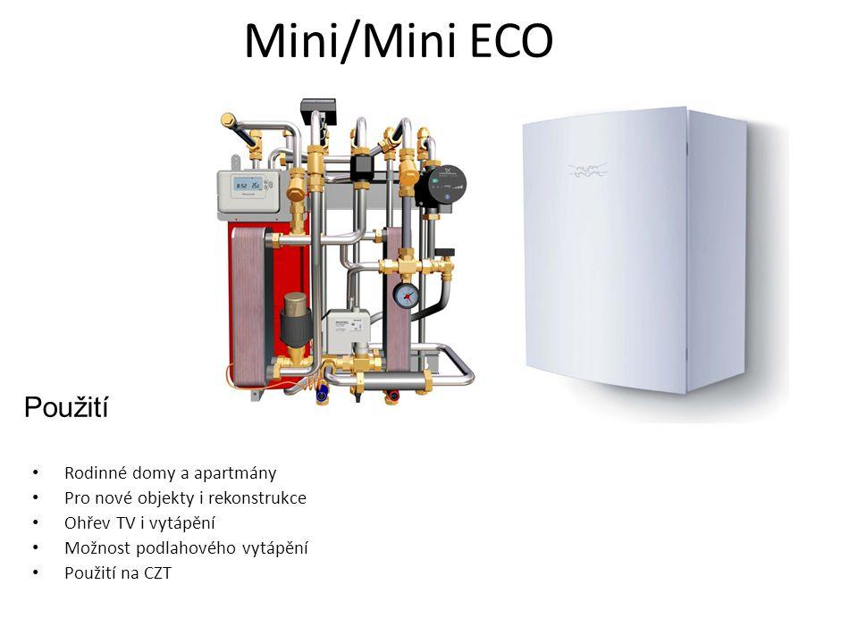 Mini/Mini ECO Použití • Rodinné domy a apartmány • Pro nové objekty i rekonstrukce • Ohřev TV i vytápění • Možnost podlahového vytápění • Použití na C