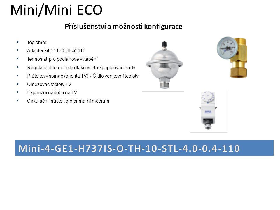 """Příslušenství a možnosti konfigurace • Teploměr • Adapter kit 1""""-130 till ¾""""-110 • Termostat pro podlahové vytápění • Regulátor diferenčního tlaku vče"""