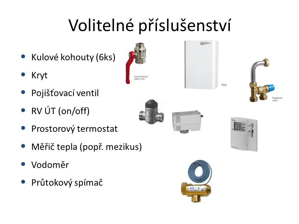 Volitelné příslušenství • Kulové kohouty (6ks) • Kryt • Pojišťovací ventil • RV ÚT (on/off) • Prostorový termostat • Měřič tepla (popř. mezikus) • Vod