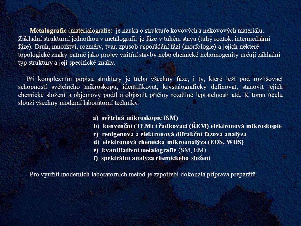 Světelná mikroskopie Světelná mikroskopie (SM) i přes omezení, které plynou zejména z její rozlišovací schopnosti (min.