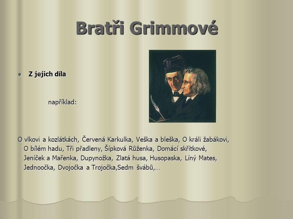 Grimmové Pověst nebo historka.Pověst nebo historka.