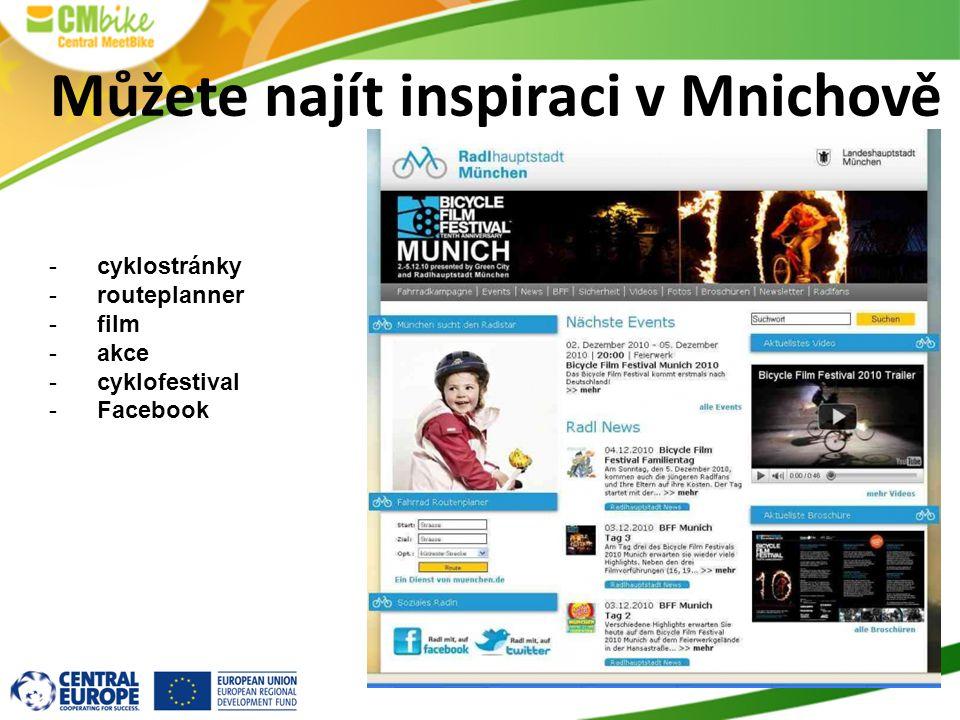 -cyklostránky -routeplanner -film -akce -cyklofestival -Facebook Můžete najít inspiraci v Mnichově