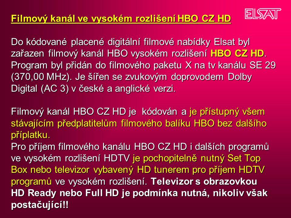 Filmový kanál ve vysokém rozlišení HBO CZ HD Do kódované placené digitální filmové nabídky Elsat byl zařazen filmový kanál HBO vysokém rozlišení HBO C