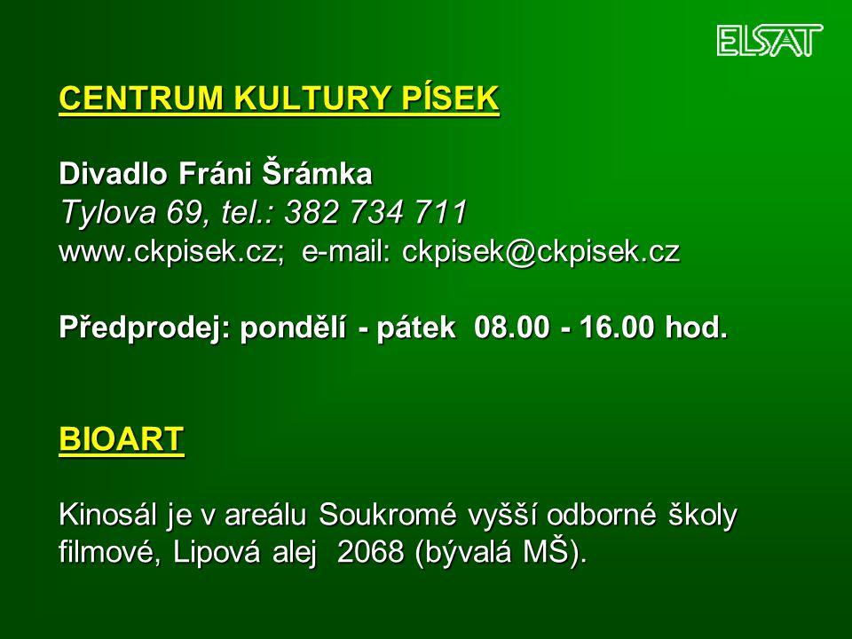 CENTRUM KULTURY PÍSEK Divadlo Fráni Šrámka Tylova 69, tel.: 382 734 711 www.ckpisek.cz; e-mail: ckpisek@ckpisek.cz Předprodej: pondělí - pátek 08.00 -