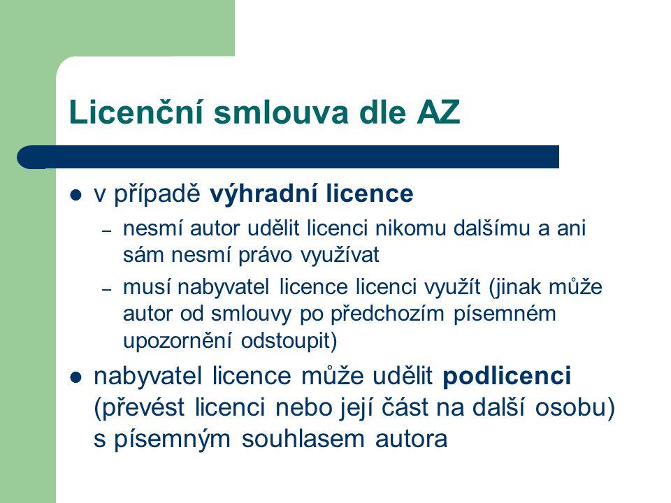 Licenční smlouva dle AZ  v případě výhradní licence – nesmí autor udělit licenci nikomu dalšímu a ani sám nesmí právo využívat – musí nabyvatel licen