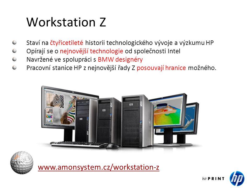 Budoucnost přichází se sérií Z www.amonsystem.cz/workstation-z Revoluční nová architektura a robustní design Elegantní nové a snadno servisovatelné šasí Možnost chlazení tekutinou Nová architektura od společnosti Intel s technologií pro procesory Intel Xeon® 5550 (Core i7 pro pracovní stanice) a Intel QuickPath nebo Intel Turbo Boost, který automaticky maximalizuje výkon pracovních stanic Nejnovější paměť, grafika a softwarové technologie • HP Z400 - dostupná pracovní stanice s vylepšeným výkonem • HP Z600 - pro maximální výkon a dokonalou vizualizaci při minimálních rozměrech a nejtišším provozu • HP Z800 - výběr z široké řady operačních systémů a nových profesionálních grafických možností od společností NVIDIA a ATI