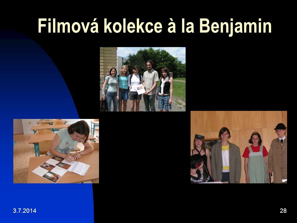Filmová kolekce à la Benjamin 3.7.201428