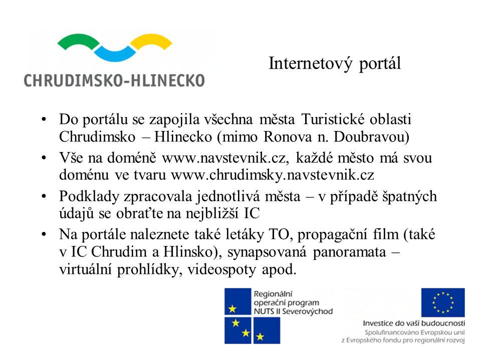 Internetový portál •Do portálu se zapojila všechna města Turistické oblasti Chrudimsko – Hlinecko (mimo Ronova n.