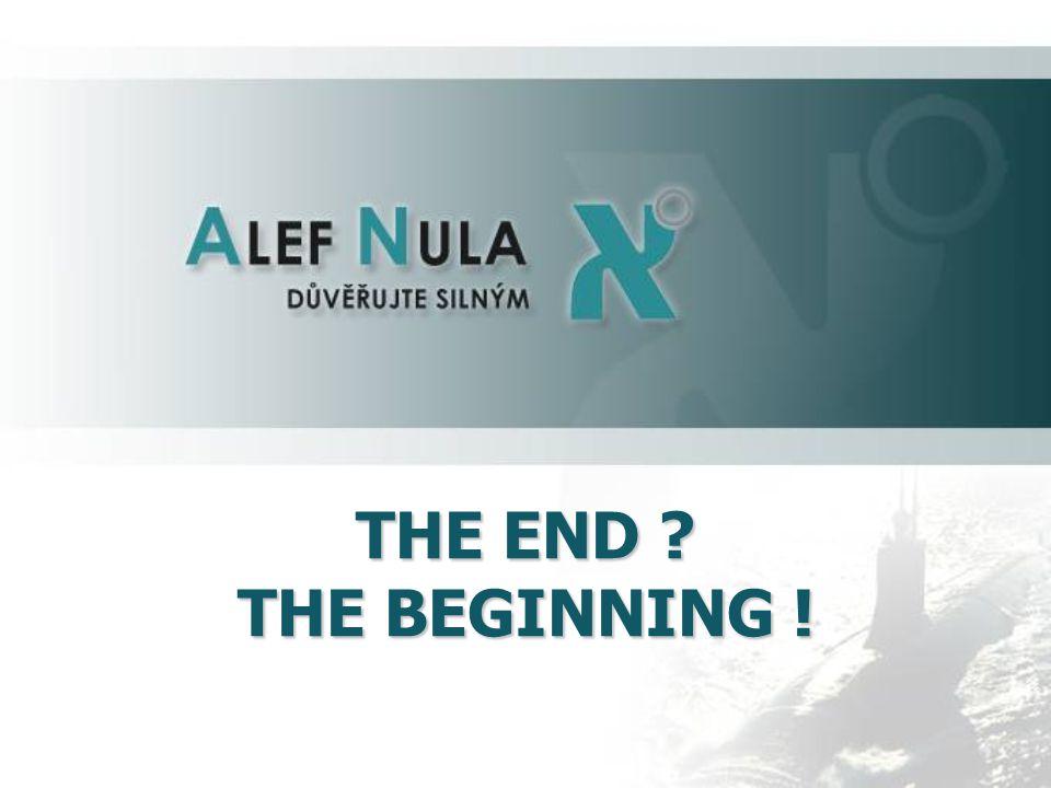 THE END ? THE BEGINNING ! Náklady ALEF NULA