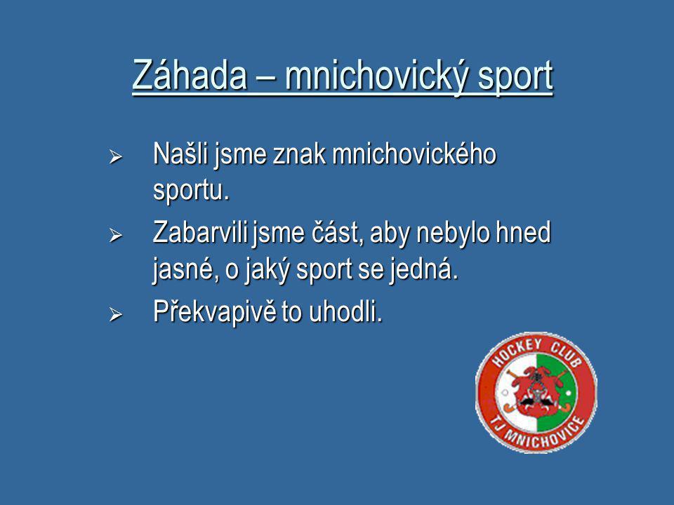 Záhada:Český sport Vytvořili jsme webquest o českých sportovcích na zimní olympiádě A WEBQUEST ABOUT THE 2010 WINTER GAMES IN CANADA AND THE CZECH REPUBLIC Visit the official website: http://www.vancouver2010.com/ http://www.vancouver2010.com/ And answer the following questions