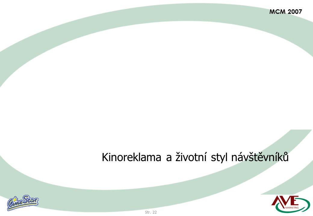 Str. 22 MCM 2007 Kinoreklama a životní styl návštěvníků