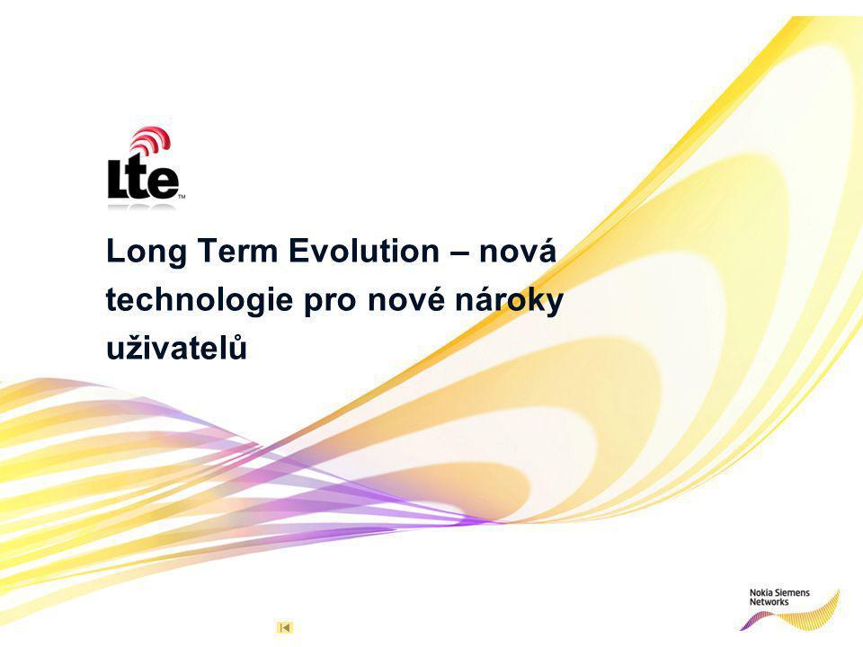 11© Nokia Siemens Networks R 255 G 211 B 8 R 255 G 175 B 0 R 127 G 16 B 162 R 163 G 166 B 173 R 137 G 146 B 155 R 175 G 0 B 51 R 52 G 195 B 51 R 0 G 0 B 0 R 255 G 255 B 255 Primary colours:Supporting colours: NSN / AVoz / Nov 2010 TINFMobile Broadband Study 2010 - Global Report Long Term Evolution – nová technologie pro nové nároky uživatelů