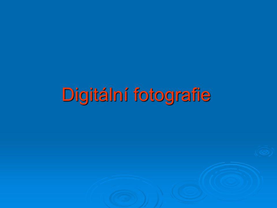 Současné možnosti záznamu statického obrazu  Klasická fotografie  Digitální fotografie