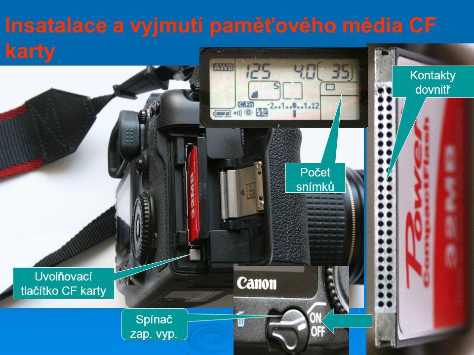 Insatalace a vyjmutí akumulátoru Uvolňovací tlačítko baterie Spínač zap. vyp. Kontrola baterie Asi 1000 snímků bez blesku Asi 700 snímků s 50% bleskem