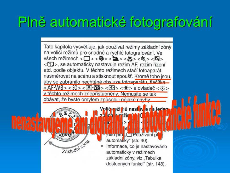 Základní ovladače Spoušť závěrky Volič expozičních režimů Hlavní ovladač Spínač zap. vyp.
