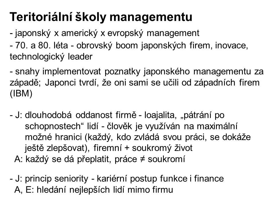 """- japonský x americký x evropský management - J: dlouhodobá oddanost firmě - loajalita, """"pátrání po schopnostech"""" lidí - člověk je využíván na maximál"""