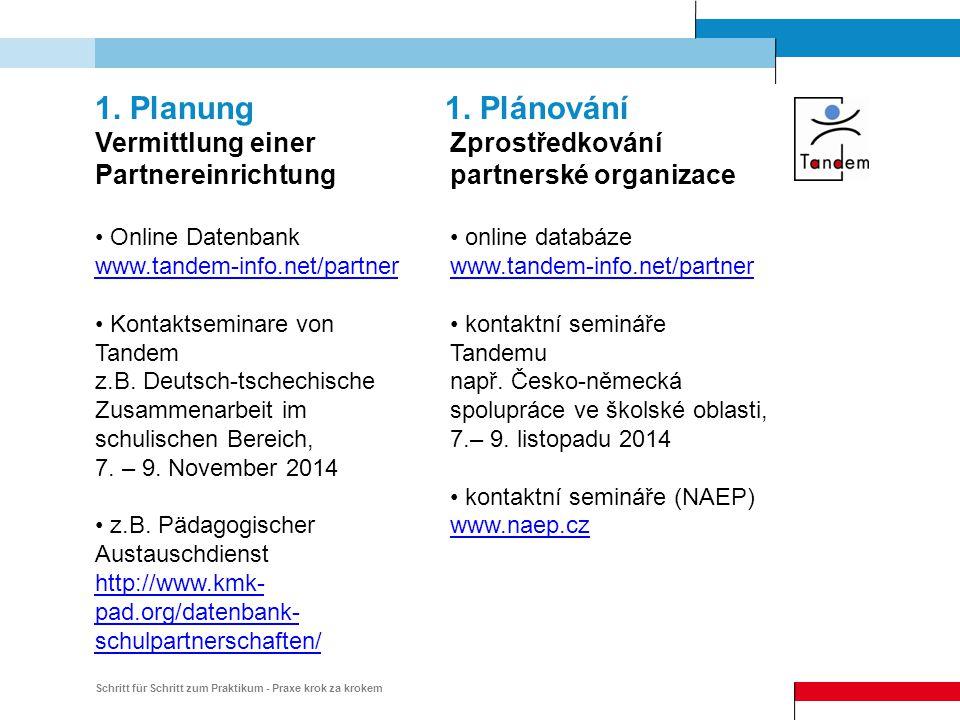 Schritt für Schritt zum Praktikum - Praxe krok za krokem Infomappe Aufnehm.