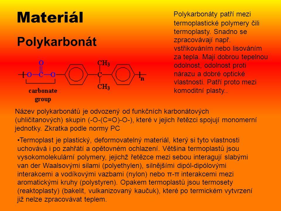 Polykarbonát Polykarbonáty patří mezi termoplastické polymery čili termoplasty. Snadno se zpracovávají např. vstřikováním nebo lisováním za tepla. Maj