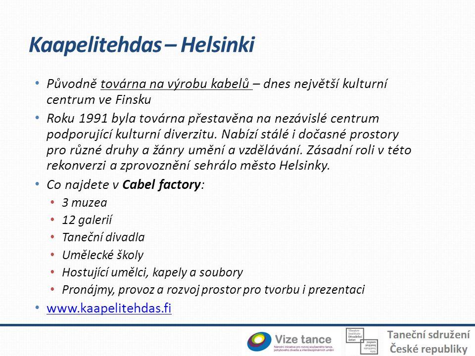 • Původně továrna na výrobu kabelů – dnes největší kulturní centrum ve Finsku • Roku 1991 byla továrna přestavěna na nezávislé centrum podporující kulturní diverzitu.