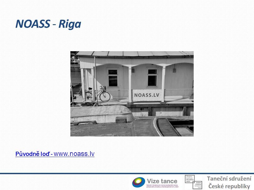 NOASS - Riga Původně loď - www.noass.lv